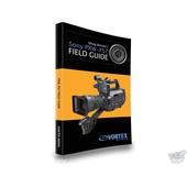 Vortex Media Book: Doug Jensen's Sony PXW-FS7 Field Guide