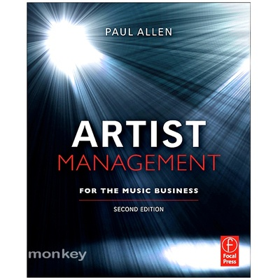 Artist Management for the Music Business (2nd Edition)