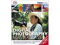 Digital Photography Masterclass Book by Tom Ang