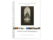 Creative Travel Photography 1 Book by J.Ranken & M.Langford